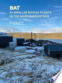 Bat In Smaller Biogas Plants In The Nordic Countries