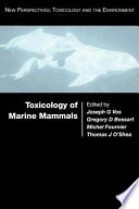 Toxicology of Marine Mammals