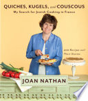 Quiches  Kugels  and Couscous