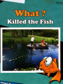 What Killed the Fish