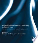 Forensic Mental Health Consulting in Family Law