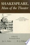 Shakespeare  Man of the Theater