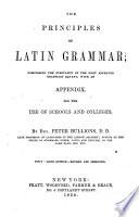 The Principles of Latin Grammar ...