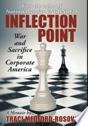 Inflection Point  : War and Sacrifice in Corporate America