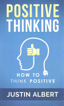 Positive Thinking  How to Think Positive   the Power of Affirmations