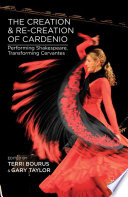The Creation and Re Creation of Cardenio