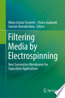 Filtering Media by Electrospinning Book