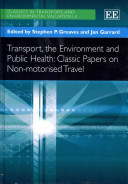 Transport  the Environment and Public Health Book