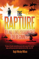 The Rapture   the End Times Prophecies For Beginners