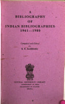 A Bibliography Of Indian Bibliographies 1961 1980