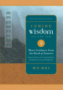 I Ching Wisdom Volume Two
