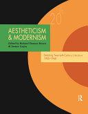 Aestheticism & Modernism: Debating Twentieth-century ...