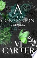 A Cruel Confession