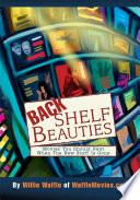 Back Shelf Beauties