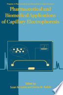 Pharmaceutical And Biomedical Applications Of Capillary Electrophoresis Book PDF