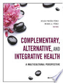 Complementary  Alternative  and Integrative Health