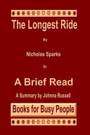 The Longest Ride by Nicholas Sparks in a Brief Read Book