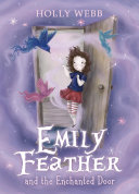 Emily Feather and the Enchanted Door Pdf/ePub eBook