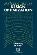 Advances in Design Optimization