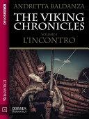 The Viking Chronicles 1 - L'incontro