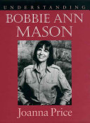 Understanding Bobbie Ann Mason