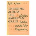 Thinking Across the American Grain