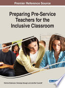 Preparing Pre Service Teachers for the Inclusive Classroom