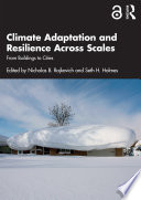 Climate Adaptation and Resilience Across Scales