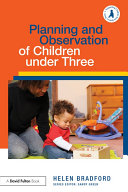 Planning and Observation of Children under Three
