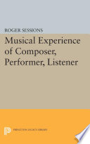 Musical Experience of Composer  Performer  Listener