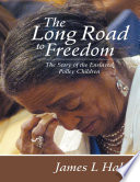 The Long Road to Freedom: The Story of the Enslaved Polley Children
