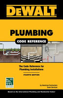 Dewalt Plumbing Code Reference Based On The 2018 International Plumbing And Residential Codes