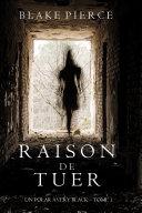 Raison de Tuer (Un Polar Avery Black – Tome 1) ebook