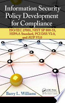 Information Security Policy Development for Compliance Book