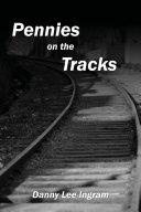 Pennies on the Tracks ebook
