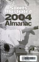 Sports Illustrated: Almanac 2004