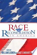 Race   Reconciliation in America