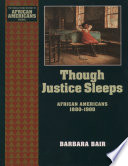 Though Justice Sleeps