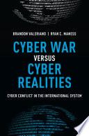 Cyber War Versus Cyber Realities Book
