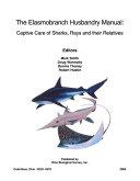 The Elasmobranch Husbandry Manual