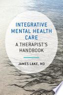 Integrative Mental Health Care A Therapist S Handbook Book PDF