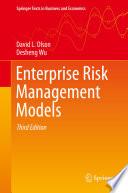 Enterprise Risk Management Models