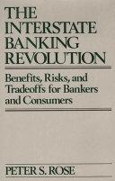 The Interstate Banking Revolution