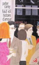 Haut Vol: histoire d'amour