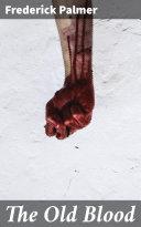 The Old Blood Pdf/ePub eBook