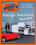 The Complete Idiot s Guide to Garage Solutions Illustrated Book PDF