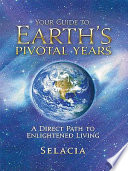 Your Guide To Earth S Pivotal Years Book PDF