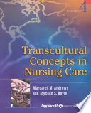 """Transcultural Concepts in Nursing Care"" by Margaret M. Andrews, Joyceen S. Boyle, Tracy Jean Carr"