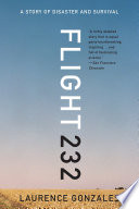 """Flight 232: A Story of Disaster and Survival"" by Laurence Gonzales"