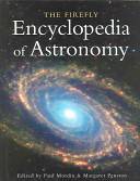 The Firefly Encyclopedia of Astronomy